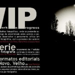 Fotografia: &#8220;Work In Progress&#8221; no CAPa